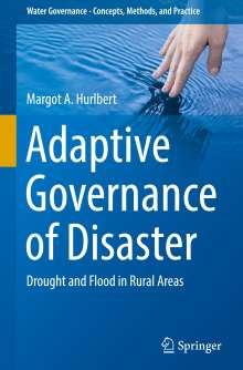 Margot A. Hurlbert: Adaptive Governance of Disaster, Buch