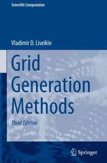 Vladimir D. Liseikin: Grid Generation Methods, Buch