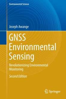 Joseph Awange: GNSS Environmental Sensing, Buch