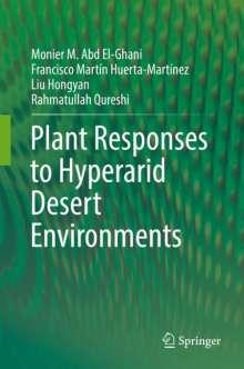 Monier M. Abd El-Ghani: Plant Responses to Hyperarid Desert Environments, Buch