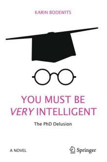 Karin Bodewits: You Must Be Very Intelligent, Buch