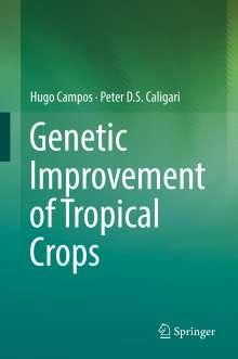 Peter D. S. Caligari: Genetic Improvement of Tropical Crops, Buch