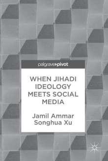 Jamil Ammar: When Jihadi Ideology Meets Social Media, Buch
