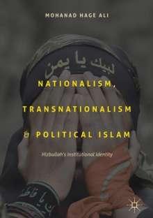 Mohanad Hage Ali: Nationalism, Transnationalism and Political Islam, Buch