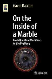 Gavin Bascom: On the Inside of a Marble, Buch