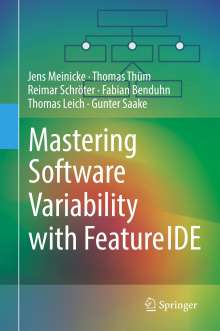 Jens Meinicke: Mastering Software Variability with FeatureIDE, Buch