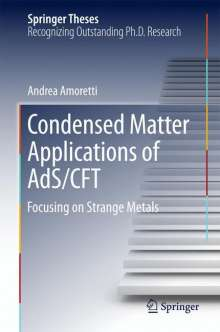 Andrea Amoretti: Condensed Matter Applications of AdS/CFT, Buch