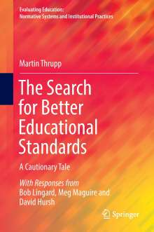Martin Thrupp: The Search for Better Educational Standards, Buch