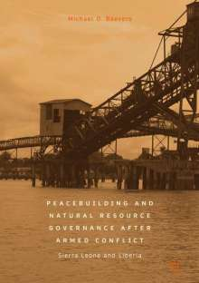 Michael D. Beevers: Peacebuilding and Natural Resource Governance After Armed Conflict, Buch