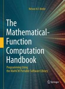 Nelson H. F. Beebe: The Mathematical-Function Computation Handbook, Buch