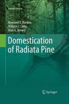 Rowland Burdon: Domestication of Radiata Pine, Buch