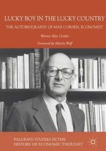 Warner Max Corden: A Lucky Boy in a Lucky Country, Buch