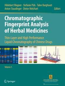 Hildebert Wagner: Chromatographic Fingerprint Analysis of Herbal Medicines Volume V, Buch