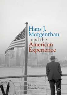 Hans J. Morgenthau and the American Experience, Buch