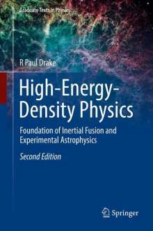 R. Paul Drake: High-Energy-Density Physics, Buch