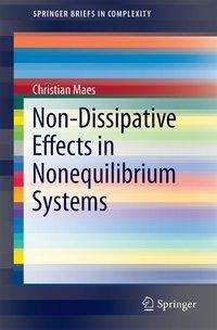 Christian Maes: Non-Dissipative Effects in Nonequilibrium Systems, Buch