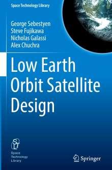 George Sebestyen: Low Earth Orbit Satellite Design, Buch