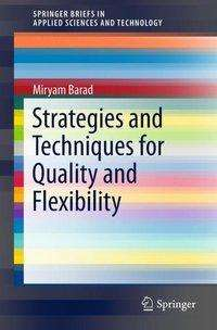Miryam Barad: Strategies and Techniques for Quality and Flexibility, Buch
