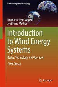 Hermann-Josef Wagner: Introduction to Wind Energy Systems, Buch