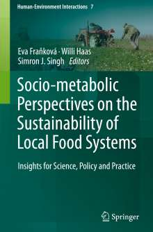 Socio-Metabolic Perspectives on Sustainability of Local Food Systems, Buch