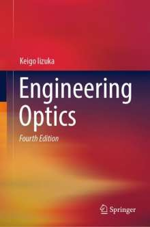 Keigo Iizuka: Engineering Optics, Buch