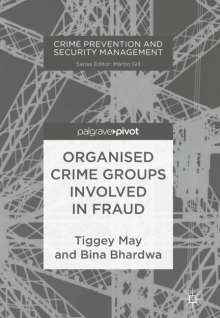 Bina Bhardwa: Organised Crime Groups involved in Fraud, Buch