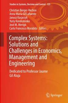Complex Systems: Solutions and Challenges in Economics, Management and Engineering, Buch