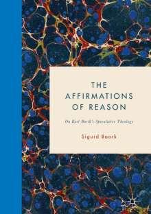 Sigurd Baark: The Affirmations of Reason, Buch