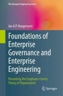 Jan A. P. Hoogervorst: Foundations of Enterprise Governance and Enterprise Engineering, Buch