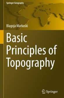 Blagoja Markoski: Basic Principles of Topography, Buch