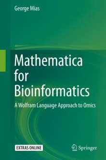 George Mias: Mathematica for Bioinformatics, Buch