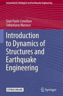 Gian Paolo Cimellaro: Introduction to Dynamics of Structures and Earthquake Engineering, Buch