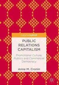 Anne M. Cronin: Public Relations Capitalism, Buch