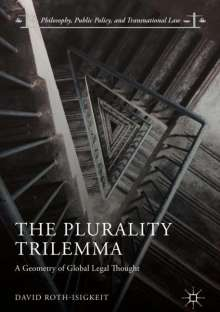 David Roth-Isigkeit: The Plurality Trilemma, Buch