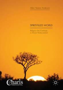 Allan Heaton Anderson: Spirit-Filled World, Buch