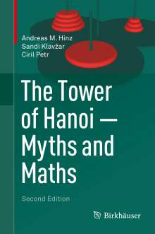 Andreas M. Hinz: The Tower of Hanoi - Myths and Maths, Buch