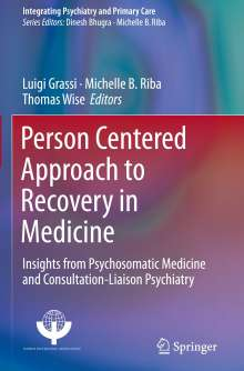 Person Centered Approach to Recovery in Medicine, Buch