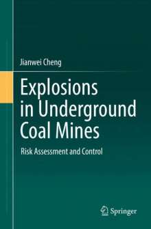 Jianwei Cheng: Explosions in Underground Coal Mines, Buch