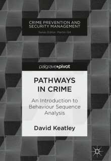 David Keatley: Pathways in Crime, Buch
