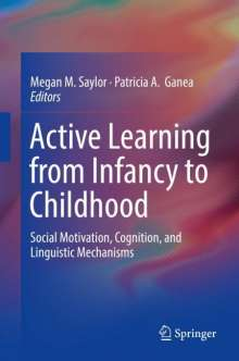 Active Learning from Infancy to Childhood, Buch