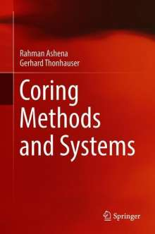 Rahman Ashena: Coring Methods and Systems, Buch