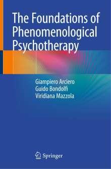 Giampiero Arciero: The Foundations of Phenomenological Psychotherapy, Buch