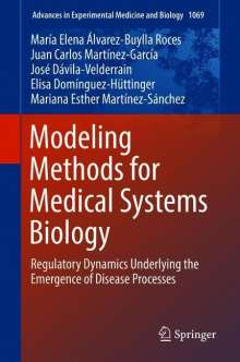 María Elena Álvarez-Buylla Roces: Modeling Methods for Medical Systems Biology, Buch