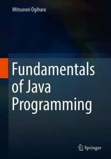 Mitsunori Ogihara: Fundamentals of Java Programming, Buch