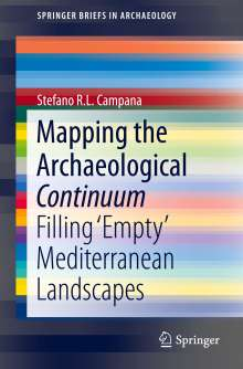 Stefano R. L. Campana: Mapping the Archaeological Continuum, Buch