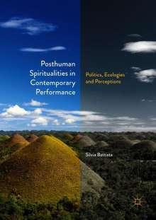 Silvia Battista: Posthuman Spiritualities in Contemporary Performance, Buch