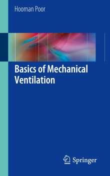 Hooman Poor: Basics of Mechanical Ventilation, Buch
