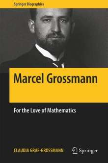 Claudia Graf-Grossmann: Marcel Grossmann, Buch