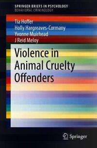Tia Hoffer: Violence in Animal Cruelty Offenders, Buch