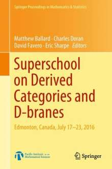Superschool on Derived Categories and D-branes, Buch